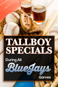 Tallboys special ad during bluejays games